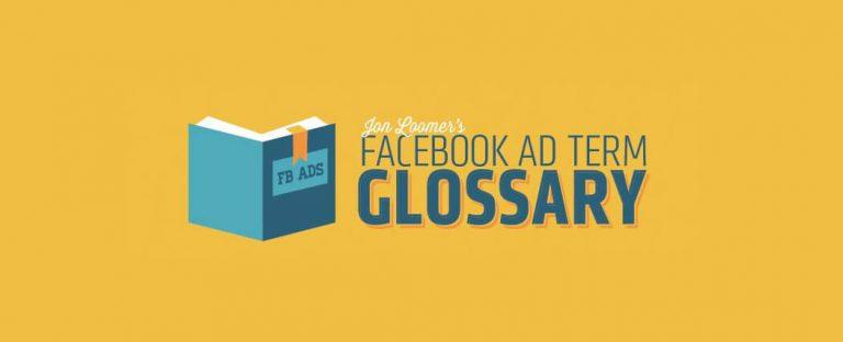 Facebook Ad Term Glossary