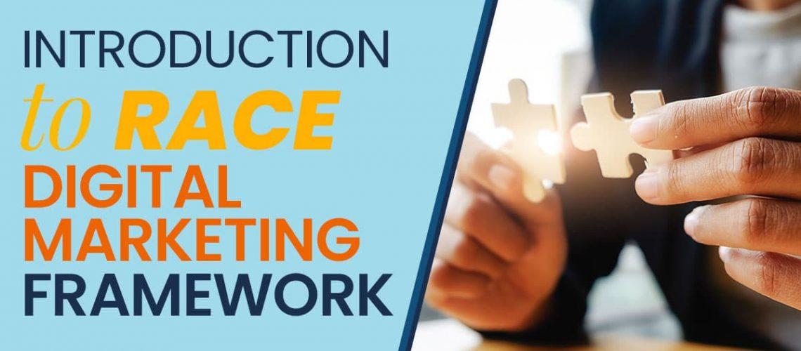 Introduction to RACE digital marketing framework