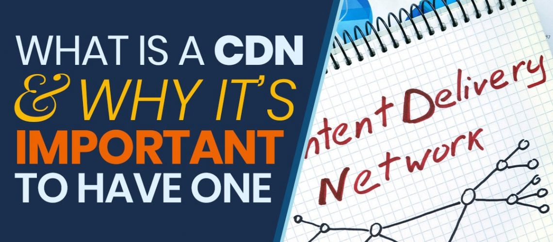 Content delivery network (CDN)   What is a content delivery network (CDN)